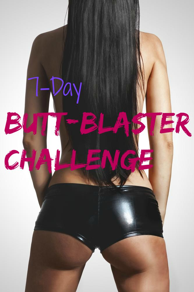 7day butt blaster challenge