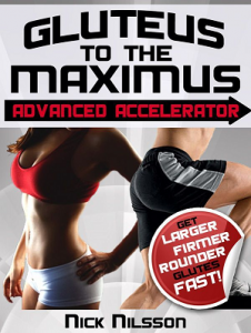 Gluteus to the maximus advanced accelerator