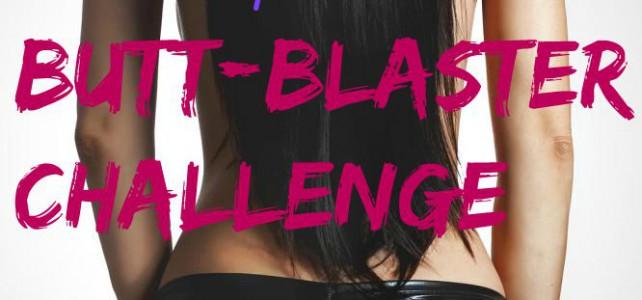 The 7-day Butt Blaster Challenge